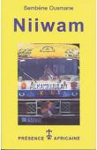 SEMBENE Ousmane - Niiwam; suivi de Taaw