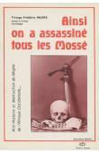 PACERE Frédéric Titinga - Ainsi on a assassiné tous les Mossé. Anti-histoire et destruction du Mogho de l'Afrique Occidentale