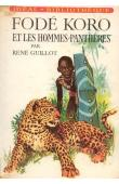 GUILLOT René - Fodé Koro et les hommes-panthères