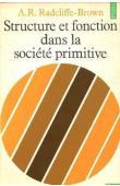 RADCLIFFE-BROWN A.R. - Structure et fonction dans la société primitive