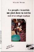 NIWESE Maurice - Le peuple rwandais un pied dans la tombe: récit d'un réfugié étudiant
