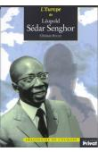 ROCHE Christian - L'Europe de Léopold Sedar Senghor