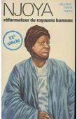 NJOYA Adamou Ndam - Njoya réformateur du royaume Bamoun