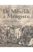 EVALET André - De Ménélik à Mengistu. Un Suisse en Ethiopie. Témoignage recueilli et annoté par Micheline Fontolliet Honoré