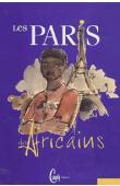 KONARE Kadiatou (sous la direction de) - Les Paris des  Africains