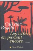BEYALA Calixthe - Les arbres en parlent encore