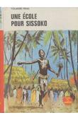 Une école pour Sissoko