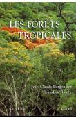 BERGONZINI Jean-Claude, LANLY Jean-Paul - Les forêts tropicales