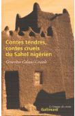 CALAME-GRIAULE Geneviève - Contes tendres, contes cruels du Sahel nigérien