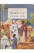 LES PERES BLANCS - Florilège africain