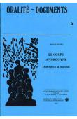 STANFORD Anne - Le corps androgyne. L'habitation au Burundi