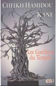 KANE Cheikh Hamidou - Les gardiens du temple