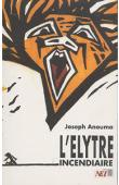 ANOUMA Joseph - L'élytre incendiaire
