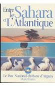CAMPREDON Pierre - Entre le Sahara et l'Atlantique: le parc National du Banc d'Arguin - Mauritanie