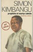 SINDA Martial - Simon Kimbangu prophète et martyr zaïrois