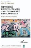 HARGREAVES Alec G. (sous la direction de) - Minorités postcoloniales anglophones et francophones. Etudes culturelles comparées