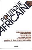 Politique africaine - 004 - La question islamique en Afrique noire