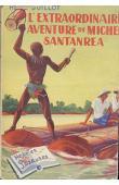 GUILLOT René - L'extraordinaire aventure de Michel Santandrea