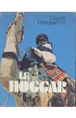 BLANGUERNON Claude - Le Hoggar. Nouvelle édition revue et augmentée