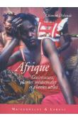 DELAUDE Clément - Afrique. Guérisseurs, plantes médicinales et plantes utiles