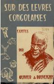 BOUVEIGNES Olivier de - Sur des lèvres congolaises. Contes