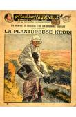 FLAMBARDENT - Les aventures de Brisecoeur et de son ordonnance Coqualane / La plantureuse Keddi