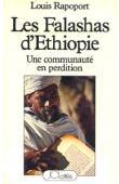 RAPOPORT Louis - Les Falashas d'Ethiopie. Une communauté en perdition