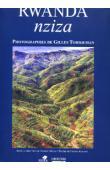 MESAS Thierry (sous la direction de), TORDJEMAN Gilles (photos), KAGAME Faustin (textes) - Rwanda nziza