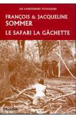 SOMMER François & Jacqueline - Le safari la gâchette