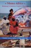 CHANSON-JABEUR Chantal, GOERG Odile (sous la direction de) -  Mama Africa. Hommage à Catherine Coquery-Vidrovitch