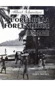 A l'orée de la forêt vierge. Récits et réflexions d'un médecin en Afrique Equatoriale Française