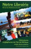 Notre Librairie - 152 - Littératures anglophones de l'Est de l'Afrique d'Addis-Abeba à Harare