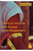 AUTREPART - 28 / L'éthique médicale dans les pays en développement