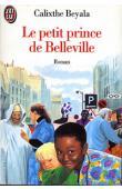 BEYALA Calixthe - Le petit prince de Belleville