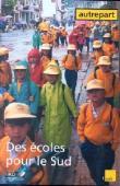 AUTREPART - 17, LANGE Marie-France (sous la direction de) - Des écoles pour le Sud. Stratégies sociales, politiques étatiques et interventions du Nord