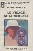 BONARDI Pierre - Le visage de la brousse