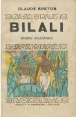 BRETON Claude - Bilali ou la vengeance du lion. Roman soudanais
