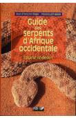 TRAPE Jean-François, MANE Youssouf - Guide des serpents d'Afrique occidentale. Savane et désert
