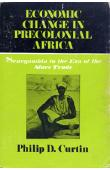 CURTIN Philip D. - Economic Change in Precolonial Africa. Senegambia in the Era of Slave Trade