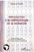 TOURE Mounir M. - Introduction à la méthodologie de la recherche. Guide pratique pour étudiants et professionnels des services sociaux et sanitaires