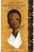 SISSOKO Aboubacar Eros - Mariama Kaba du Mali. Un destin tragique