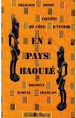 BENEY François - Contes de Côte d'Ivoire en pays baoulé. Bilingue baoulé-français