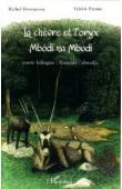 EWANE Valérie, DEVOUCOUX Michel - La chèvre et l'oryx. Mbodi na mbudi Bilingue français-douala