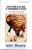 Littérature Camerounaise. 1. L'éclosion de la parole