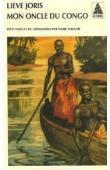 JORIS Lieve - Mon oncle du Congo