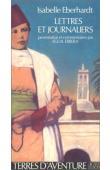EBERHARDT Isabelle - Lettres et journaliers