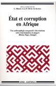 BLUNDO Giorgio, OLIVIER DE SARDAN Jean-Pierre (sous la direction de) - Etat et corruption en Afrique. Une anthropologie comparative des relations entre fonctionnaires et usagers (Bénin, Niger, Sénégal)