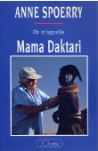 SPOERRY Anne, CHEBEL Claude - On m'appelle Mama Daktari