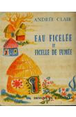 CLAIR Andrée - Eau ficelée et ficelle de fumée. Contes recueillis au Tchad et au Cameroun par l'auteur