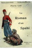 LOTI Pierre - Le roman d'un spahi